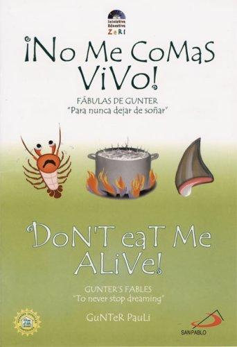 9789588233741: Don't Eat Me Alive! / ¡No me comas vivo! (Zeri Fables) (Spanish Edition)
