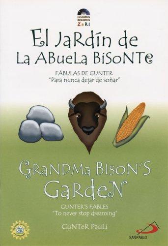 9789588233826: Grandma Bison's Garden / El jardin de La Abuela Bisonte (Zeri Fables)