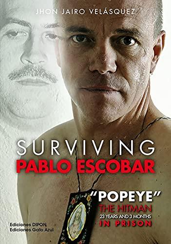 SURVIVING PABLO ESCOBAR (ENGLISH EDITION) - JHON VELASQUEZ