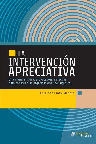 9789588252896: La Intervención Apreciativa (Spanish Edition)