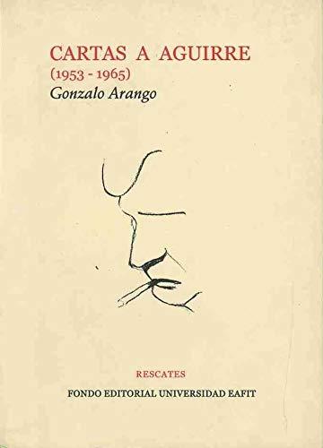 9789588281162: Cartas a Aguirre 1953-1965
