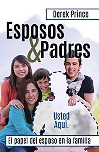 9789588285641: Esposos y Padres: Redescubre el Proposito del Creador Para los Hombres = Husbands and Fathers