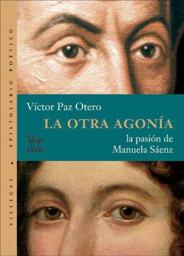 La otra agonia: La pasion de Manuela: Paz Otero, Victor