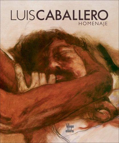 9789588306070: Luis Caballero: Homenaje (Spanish Edition)