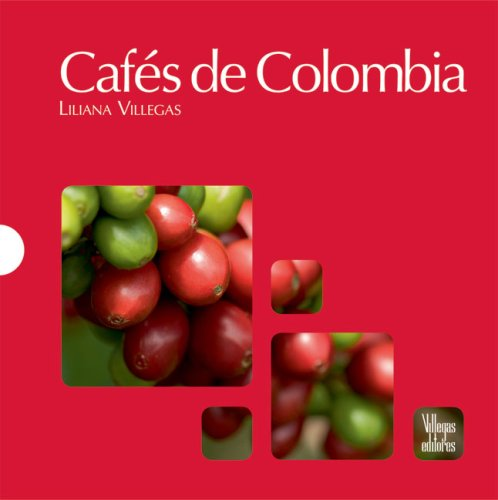 9789588306223: Cafes de Colombia (Spanish Edition)