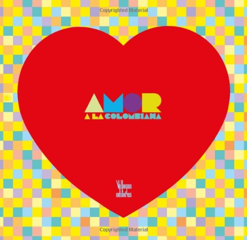 9789588306407: Amor a la colombiana (Spanish Edition)