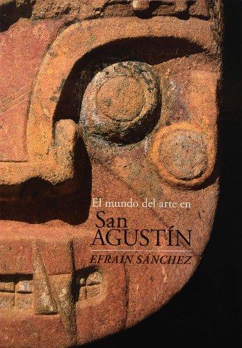 9789588306704: El mundo del arte en San Agustin (Arqueologia) (Spanish Edition)