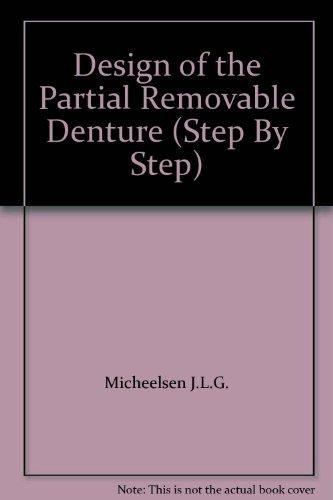 9789588328478: Design of the Partial Removable Denture (Step By Step)