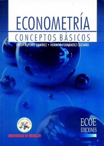 9789588348452: Econometria. Conceptos basicos