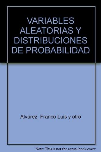 Variables aleatorias y distribuciones de probabilidad: Varios Autores