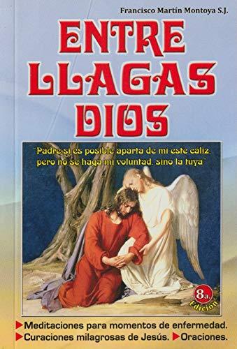 9789588354576: Entre Llagas Dios