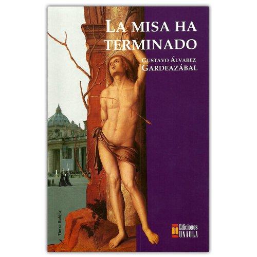 La misa ha terminado: Gardeazábal, Gustavo Álvarez
