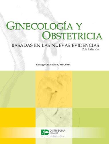 9789588379067: Ginecologia y obstetricia basada en las nuevas evidencias