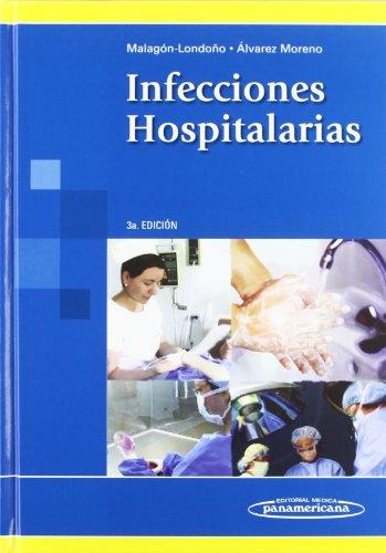 Infecciones hospitalarias / Nosocomial infections (Hardback): Gustavo Malagon Londono,