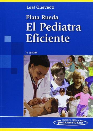 9789588443294: Plata Rueda. El Pediatra Eficiente