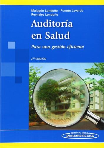 Auditoría en salud / Health Audit: Para: Gustavo Malagon-londono, Gabriel