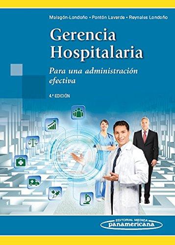 GERENCIA HOSPITALARIA: MALAGÓN-LONDOÑO, GUSTAVO/PONTÓN LAVERDE,