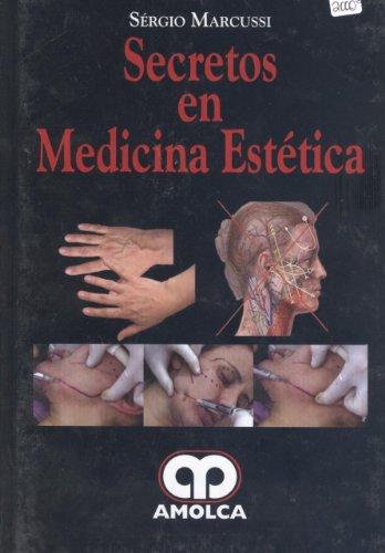 9789588473628: Secretos en Medicina Estética