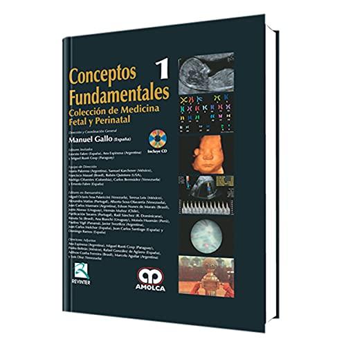 CONCEPTOS FUNDAMENTALES COLECCION DE MEDICINA FETAL Y: MANUEL GALLO