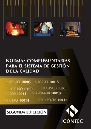 9789588585000: Normas complementarias para el sistema de gestión de la calidad (Spanish Edition)