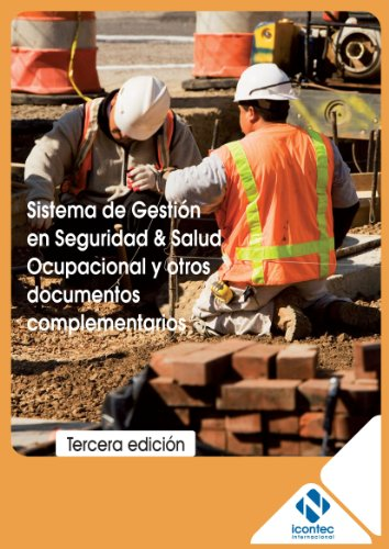 9789588585192: Sistema de Gestión en Seguridad & Salud Ocupacional y Otros Documentos Complementarios (Spanish Edition)
