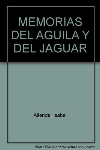 9789588611365: MEMORIAS DEL AGUILA Y DEL JAGUAR