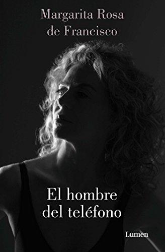 El hombre del telà fono/The Man on: De Francisco, Margarita