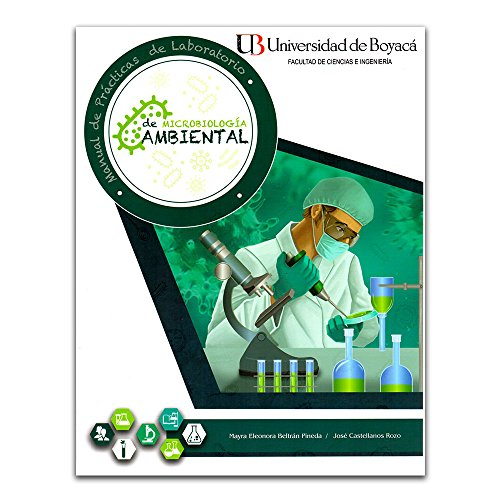 Manual de prácticas de laboratorio de microbiología: P, Mayra Eleonora