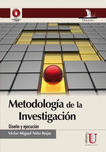 9789588675947: Metodología De La Investigación. Diseño Y Ejecución (Spanish Edition)
