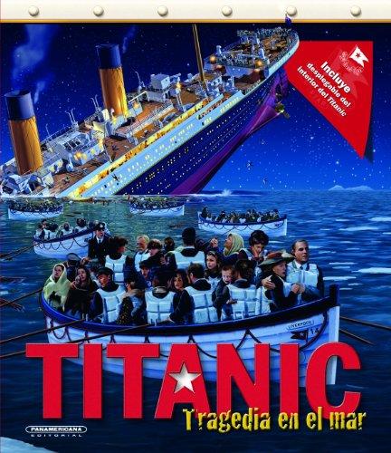 9789588737102: Titanic: tragedia en el mar (Spanish Edition)