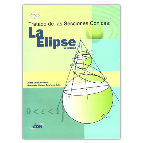 9789588743400: Tratado De Las Secciones Conicas: La Elipse Volumen 2