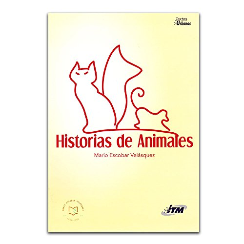 9789588743752: HISTORIAS DE ANIMALES