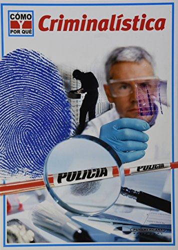 C?mo Y Por Que ?Criminal?stica!: Editorial Panamericana