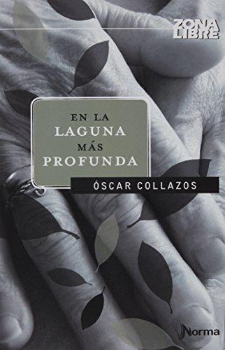 9789588774121: En La Laguna Mas Profunda (N/Portada)