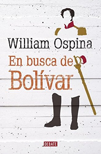 9789588806389: En busca de Bolívar (Spanish Edition)