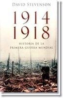 9789588806549: 1914 1918 HISTORIA DE LA PRIMERA GUERRA