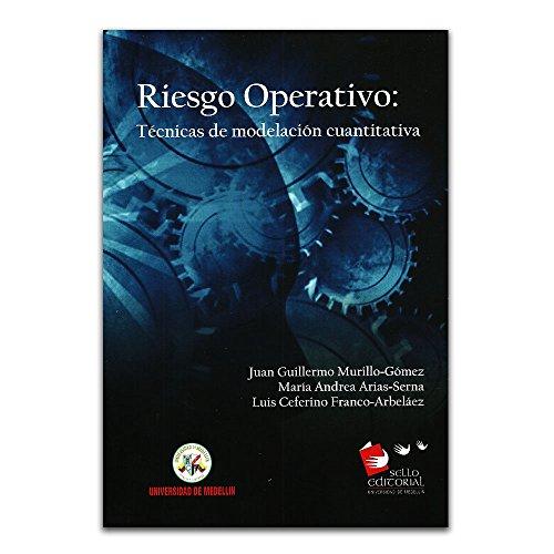 9789588815657: Riesgo operativo: técnicas de modelación cuantitativa