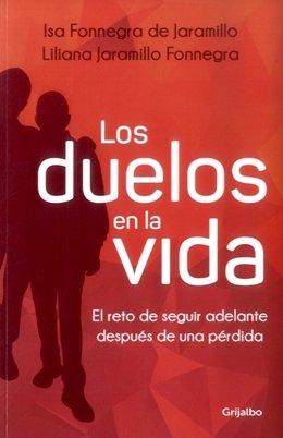 LOS DUELOS EN LA VIDA: Fonnegra De Jaramillo,