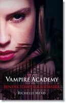 9789588883120: VAMPIRE ACADEMY BENDECIDA POR LA SOMBRA
