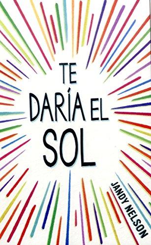 9789588883618: TE DARIA EL SOL