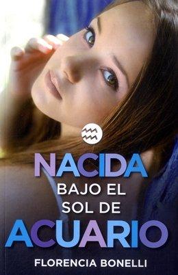 9789588883854: NACIDA BAJO EL SOL DE ACUARIO