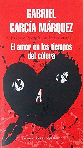 EL AMOR EN LOS TIEMPOS DEL COLERA: Garc?a M?rquez, Gabriel