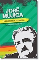 9789588912066: JOSE MUJICA LA REVOLUCION TRANQUILA