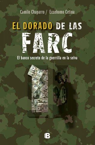 DORADO DE LAS FARC  EL