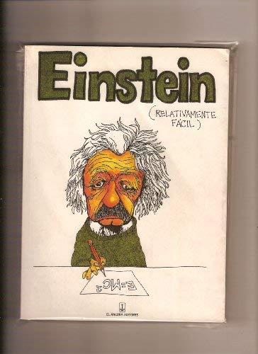 9789589012048: Einstein: Relativamente facil (Spanish Edition)