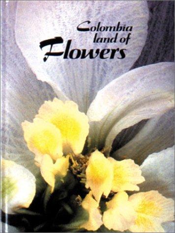Colombia Land of Flowers: Villegas, Benjamin