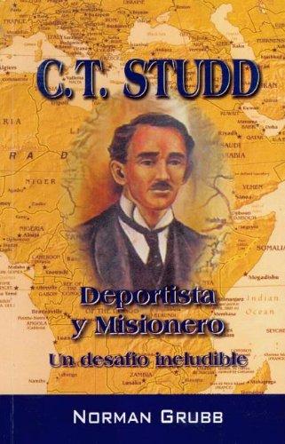 9789589149225: C.T. Studd Deportista y Misionero / C.T. Studd (Spanish Edition)