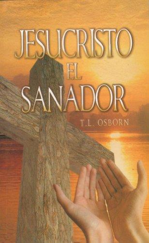 9789589149232: Jesucristo el Sanador (Jesus Christ the Healer) (Spanish Edition)