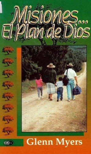 9789589149485: Misiones...el Plan de Dios = Missions...the Plan of God (Spanish Edition)