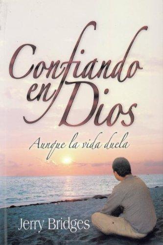 9789589149515: Confiando en Dios Aunque la Vida Duela (Spanish Edition)